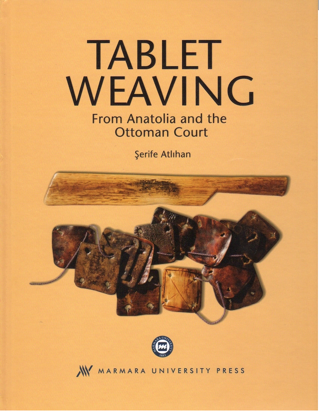 Tablet weaving from Anatolia and the ottoman court